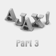 Ajax From the Ground Up: Part 3