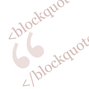 Multi-Line Blockquote Indent