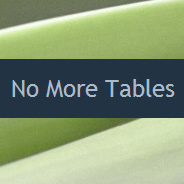 No More Tables