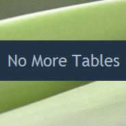 No More Tables